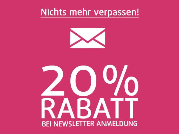 Jetzt zum Newsletter anmelden und 20% Rabatt sichern!